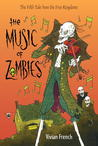 The Music of Zombies (Tales from the Five Kingdoms, #5)