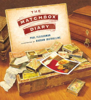 The Matchbox Diary by Paul Fleischman