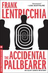 The Accidental Pallbearer: An Eliot Conte Mystery
