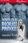 Secrets of a Reckless Princess (The Starlight Chronicles, #4)