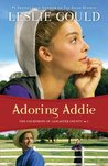 Adoring Addie (The Courtships of Lancaster County, #2)