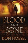 Blood and Bone (Jack Hawthorne Adventure #3)