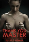 Thank You, Master by M.J. Aleese