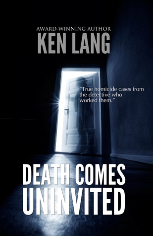Death Comes Uninvited by Ken Lang