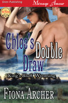 Chloe's Double Draw by Fiona Archer