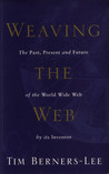 Weaving the web: The Past, Present and Future of the World Wide Web by its Inventor