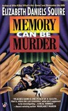 Memory Can Be Murder