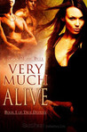 Very Much Alive (True Destiny, #1)