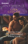 Protecting the Pregnant Princess