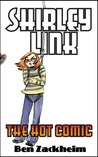 Shirley Link and the Hot Comic (Shirley Link, #2)