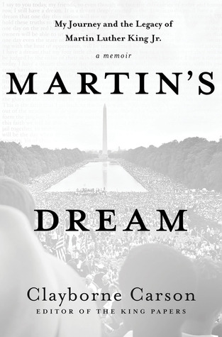Martin's Dream: My Journey and the Legacy of Martin Luther King Jr.