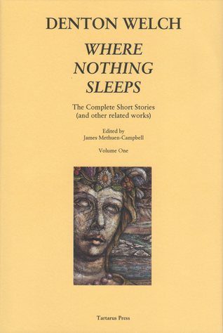 Where Nothing Sleeps: The Complete Short Stories and Other Related Works