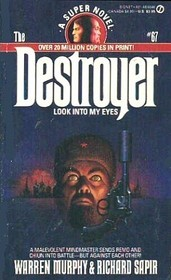 Look into My Eyes (The Destroyer, #67)