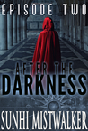 After The Darkness: Episode Two