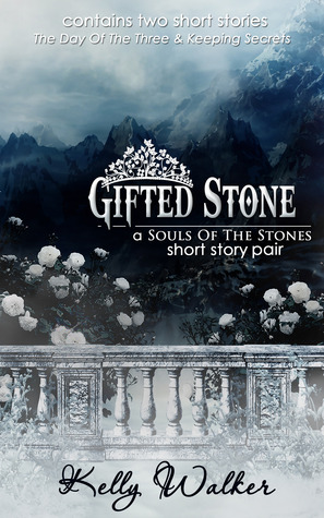 Gifted Stone (Souls of the Stones, #1.5)