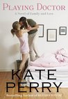 Playing Doctor (Pillow Talk, #2)