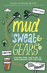Mud, Sweat & Gears: Cycling From Land's End to John O'Groats (Via the Pub)