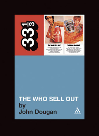 The Who Sell Out (33⅓ #37)