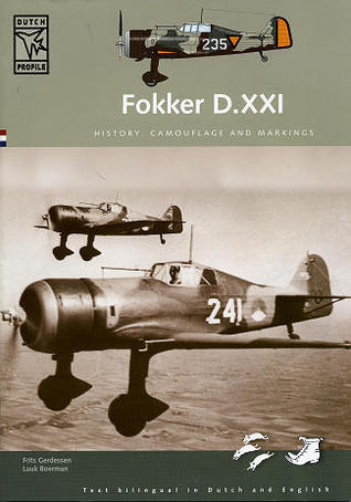 Fokker D.XXI: History, Camouflage and Markings
