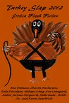 Turkey Slap 2012 by Charity Parkerson