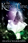 The Keeper's Curse by Diana  Harrison