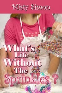 What's Life Without the Sprinkles?