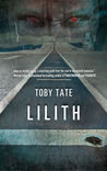 Lilith by Toby Tate