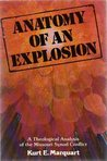Anatomy Of An Explosion: A Theological Analysis of the Missouri Synod Conflict