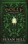 Dolly by Susan Hill
