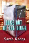 Duke Out at the Diner, A Short Story