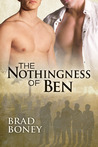 The Nothingness of Ben (The Austin Trilogy, #1)