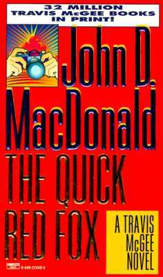 The Quick Red Fox by John D. MacDonald