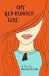 Any Red-Blooded Girl (The Flora Fontain Files #1)