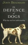 In Defence of Dog...