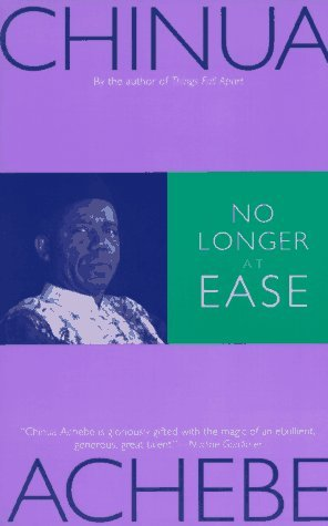 No Longer at Ease (The African Trilogy #2)