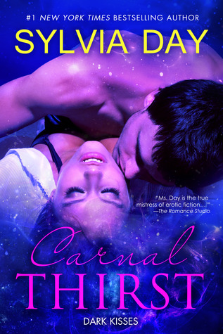 Carnal Thirst: Dark Kisses (Carnal Thirst #1 & 2)