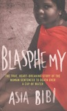 Blasphemy: the true, heartbreaking story of the woman sentenced to death over a cup of water