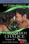 The Golden Chalice (Lee's Girls, #3)