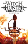 The Devil's Fire (The Witch Hunter Chronicles, #3)