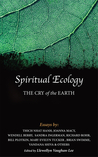 Spiritual Ecology: The Cry of the Earth