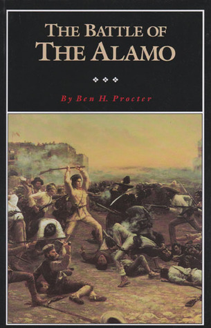 The Battle of the Alamo by Ben Procter