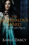 The Scandalous Ward (Sweet Deception Regency #4)