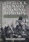 The Giant Moles (Sherlock Holmes & Young Winston #3)