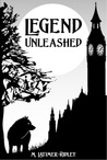 Legend Unleashed (Keeping Secrets, #1)