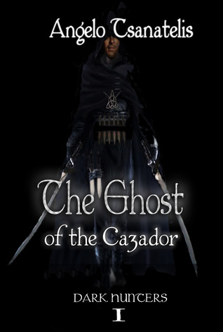 The Ghost of the Cazador by Angelo Tsanatelis