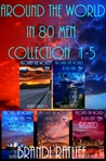 Around the World in 80 Men (Collection 1-5)