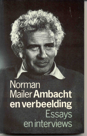essay by norman mailer Norman mailer's debut into the world of political journalism was a sprawling epic examining a young john f kennedy at the democratic national convention  in the morning the papers would be .