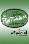 The Footsoldiers (New Heroes/Quantum Prophecy, #5.5)