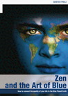 Zen And The Art Of Blue