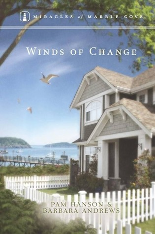 Winds of Change (Miracles of Marble Cove, #10)